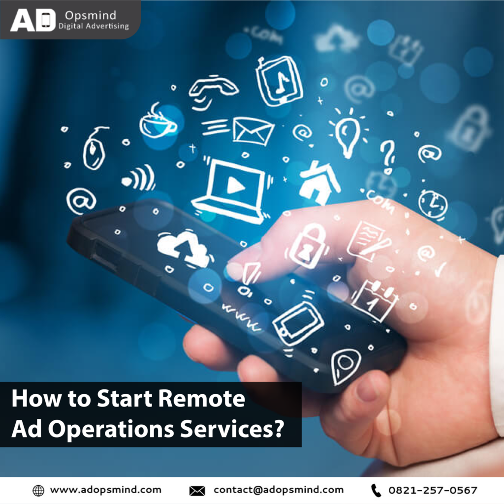 Remote Ad operations services